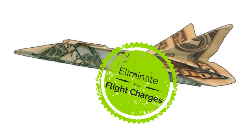 Eliminate Extra Flight Charges Once And For All