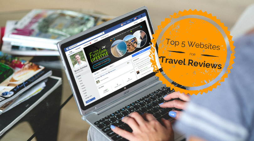 Top 5 Travel Review Websites to Help Plan You Vacation