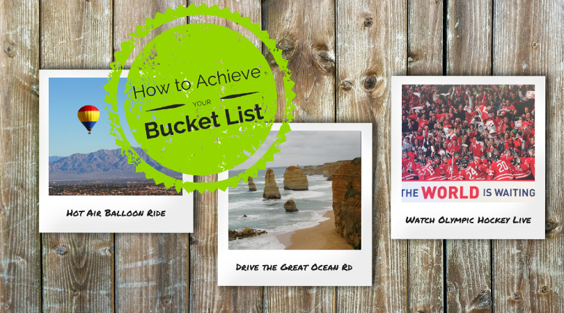How to Achieve Your Amazing Bucket List