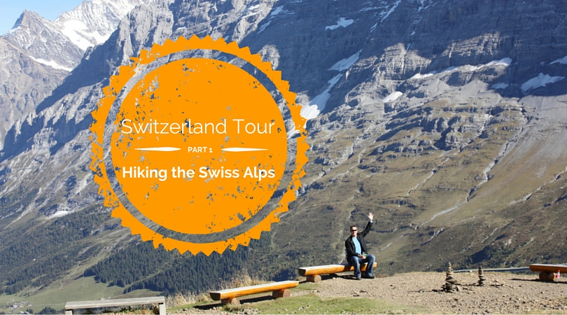 Switzerland Tour: 2 Days in Lauterbrunnen Hiking the Swiss Alps (Part 1)