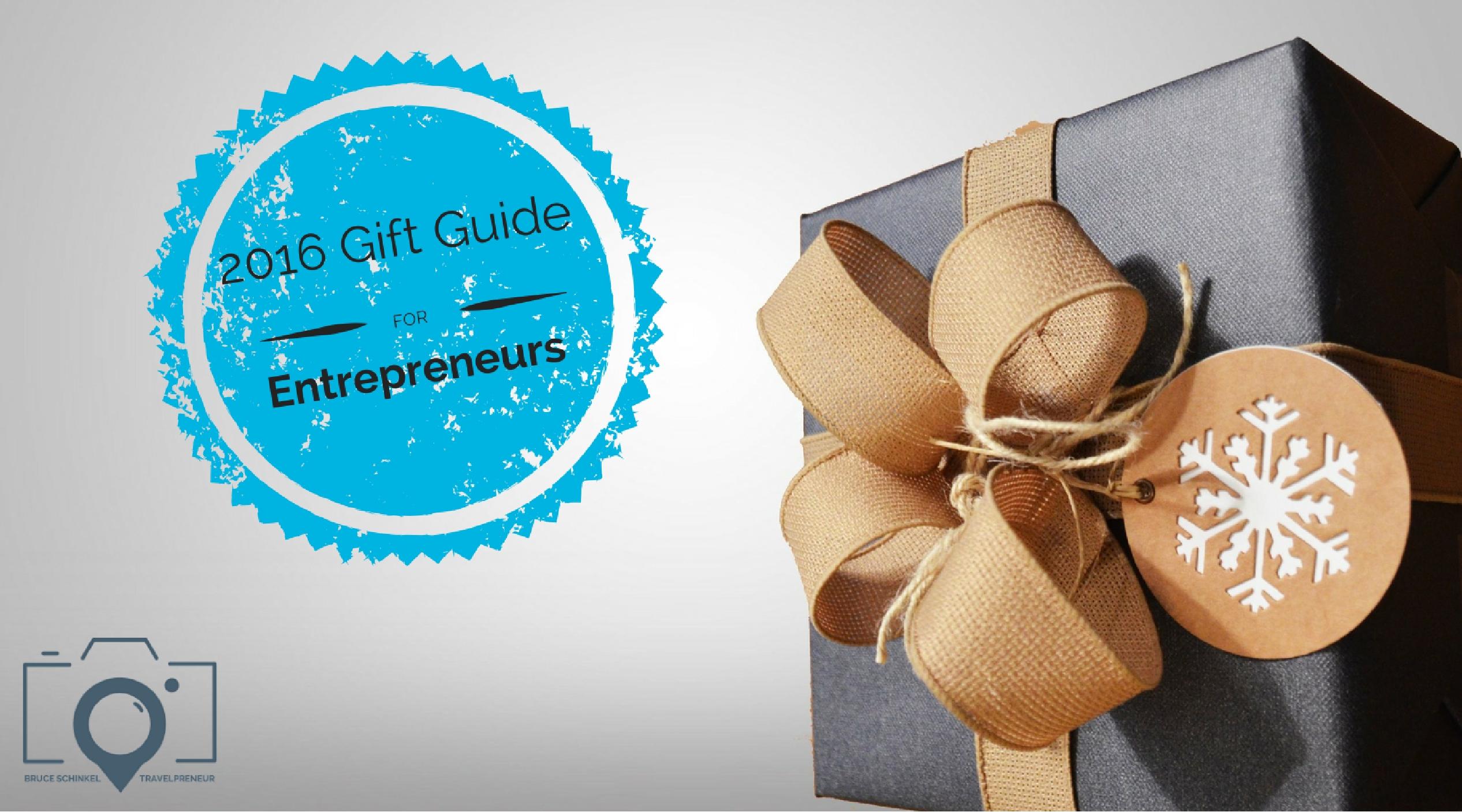 2016 Entrepreneur Gift Guide