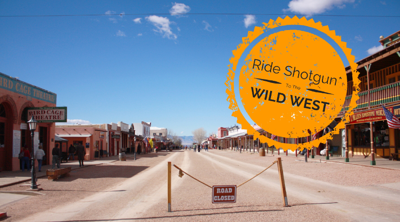 Ride Shotgun With Me To The Wild West in Tombstone AZ