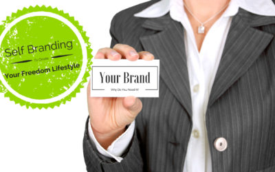 Why You Need Self Branding to Create the Freedom Lifestyle of Your Dreams