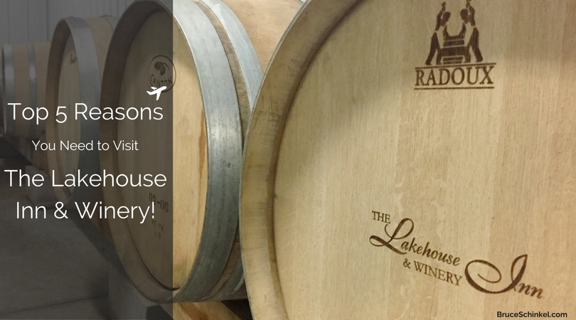 Top 5 Reasons You Need To Experience The Lakehouse Inn & Winery, Geneva-On-The-Lake