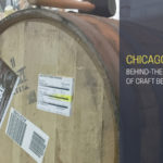 Behind The Scenes With Chicago Breweries During Craft Beer Week