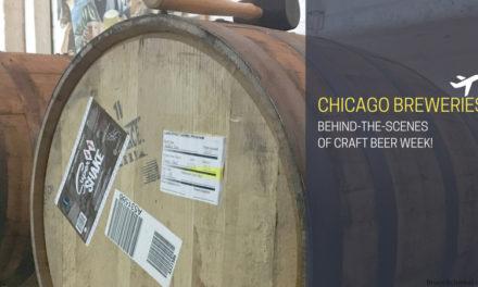 Behind The Scenes With Chicago Breweries During Craft Beer Week